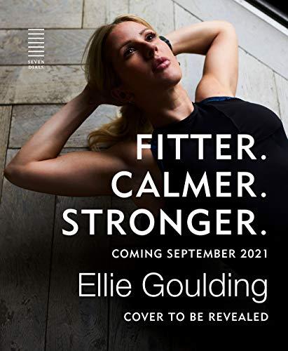 Fitter. Calmer. Stronger. (English Edition)