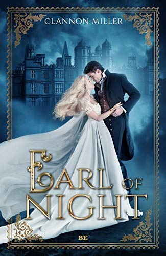 Earl of Night: Historischer Liebesroman