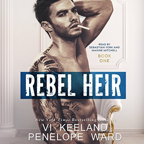 Rebel Heir: Book One: The Rush Series, Volume 1