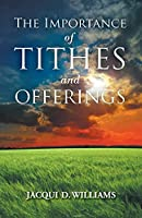 The Importance of Tithes and Offerings