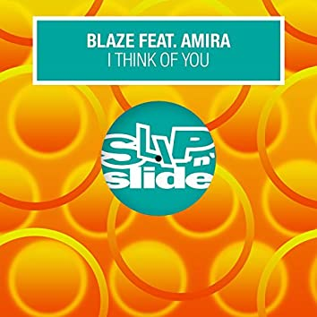I Think Of You (feat. Amira)