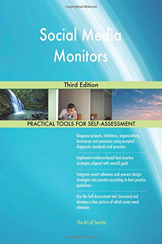 Social Media Monitors: Third Edition