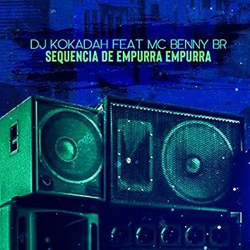 Sequencia de Empurra Empurra (feat. MC Benny Br)