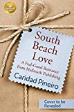South Beach Love: A feel-good romance from Hallmark Publishing (English Edition)