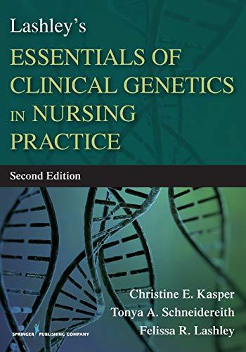 Lashley's Essentials of Clinical Genetics in Nursing Practice