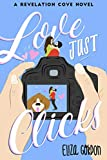 Love Just Clicks (Revelation Cove Book 3)