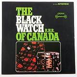 Black Watch R. H. R. Of Canada