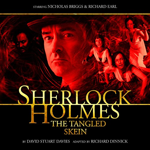 Sherlock Holmes - The Tangled Skein audiobook cover art