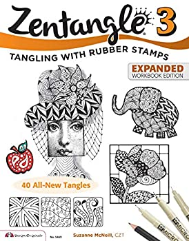 Zentangle 3 Expanded Workbook Edition  Tangling With Rubber Stamps  Design Originals  40 Original Tangle Patterns Interactive Exercises and Stamping Ideas & Inspiration for All Skills Levels
