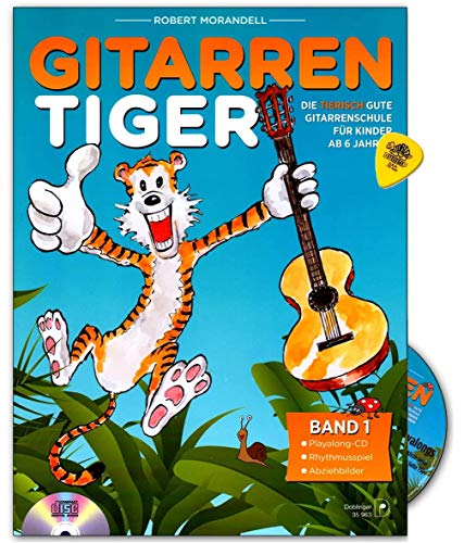 Der Gitarrentiger Band 1 - tierisch gute Gitarrenschule von Robert Morandell - für Kinder ab 6 Jahren - mit CD und Dunlop Plek