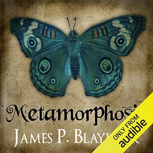 Metamorphosis Audiobook By James P. Blaylock cover art