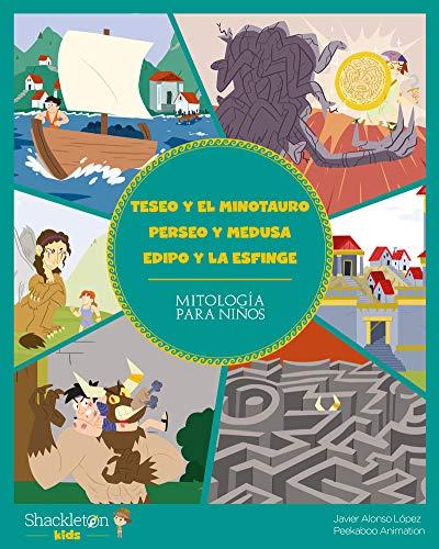 Teseo y el minotauro - Perseo y medusa - Edipo y la esfinge: 5 (Mitología para niños)