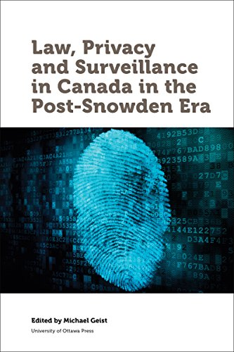 Law, Privacy and Surveillance in Canada in the Post-Snowden Era (Law, Technology and Media) (English Edition)