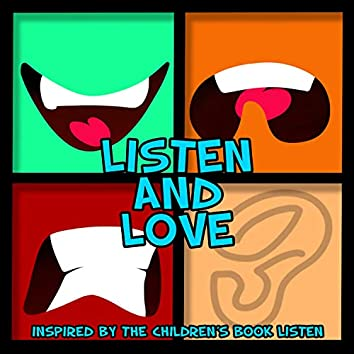 Listen and Love