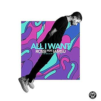 All I Want (feat. Iamsu!) - Single