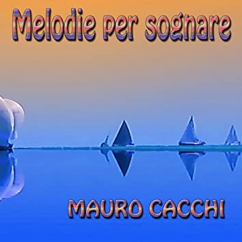 Melodie per sognare