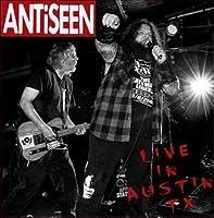ANTISEEN - LIVE IN AUSTIN, TX (VINYL) (1 LP)