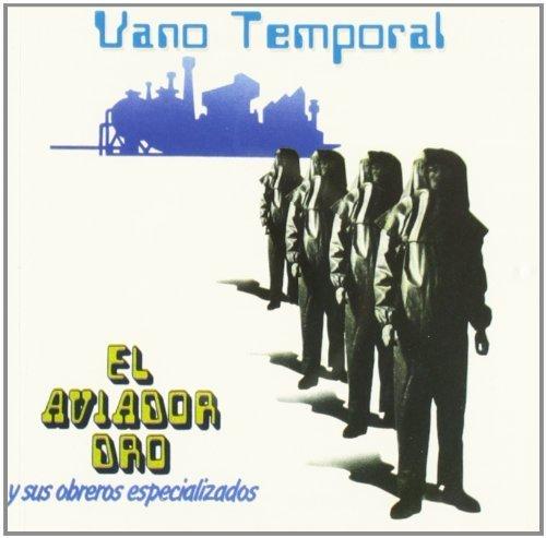 Vano Temporal by Aviador Dro