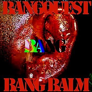 Bang Balm