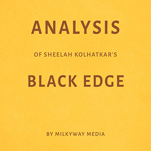 Analysis of Sheelah Kolhatkar's Black Edge Titelbild