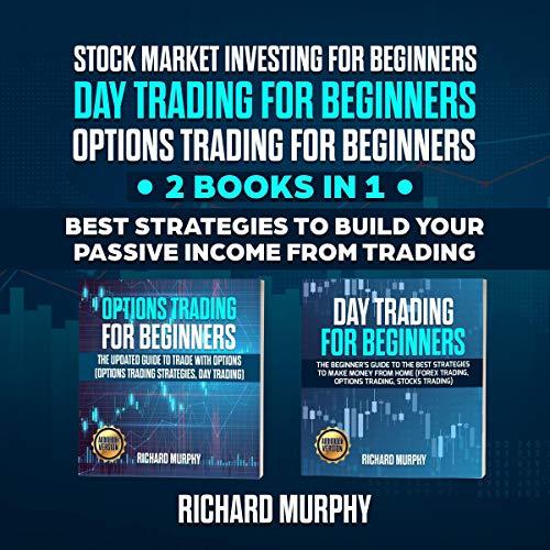 Stock Market Investing for Beginners, Day Trading for Beginners, Options Trading for Beginners cover art