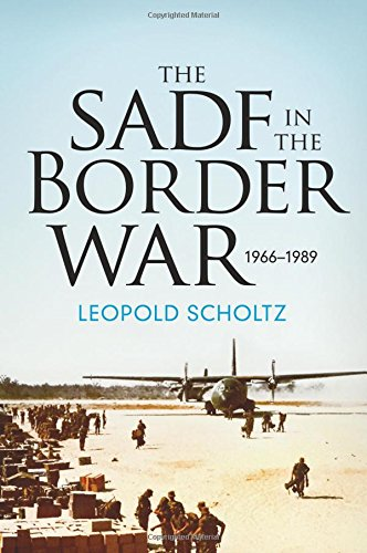 The South African Defence Forces in the Border War 1966-1989