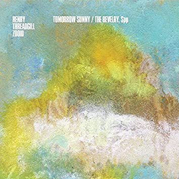 Tomorrow Sunny / The Revelry, Spp