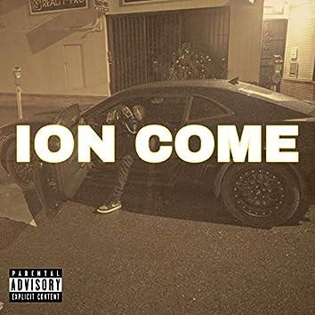 ION Come