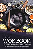 The Wok Book for Fast and Health...