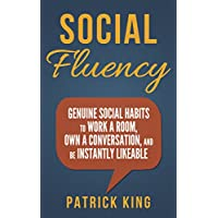 Social Skills - Social Fluency Kindle Edition by Patrick King for Free