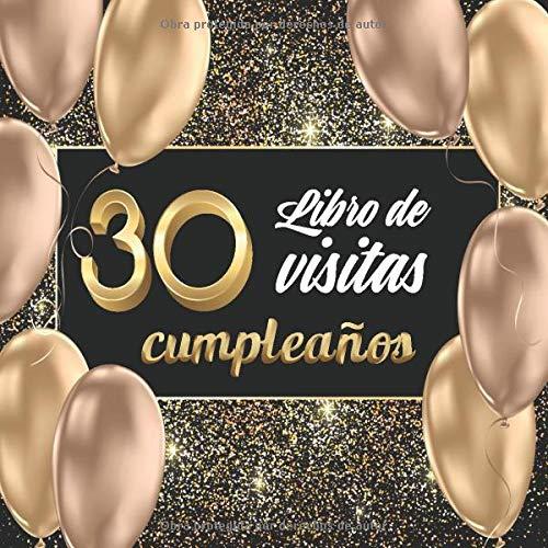 libro de visitas 30 cumpleaños: Libro de Cumpleaños para Personalizar. 108 Páginas de Felicitaciones, de Estímulos. Registro de Regalos. Regalo para Ofrecer.