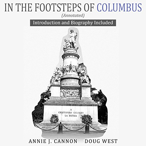 In the Footsteps of Columbus (Annotated) audiobook cover art