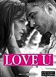 Love U - Liebe und Intrige in Hollywood – Band 1