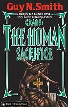 Crabs : The Human Sacrifice (Crabs Series Book 6)