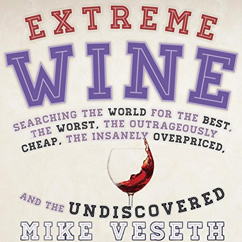 Extreme Wine audiobook cover art