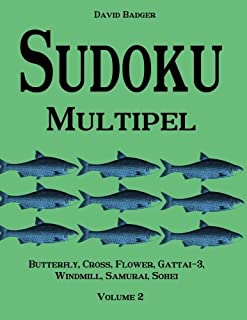 Sudoku Multipel: Butterfly, Cross, Flower, Gattai-3, Windmill, Samurai, Sohei - Volume 2