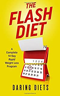 The Flash Diet: A Complete 14-Day Rapid Weight Loss Program