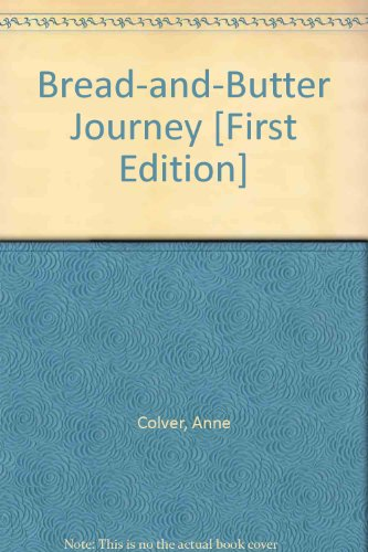 Bread-and-Butter Journey [First Edition]
