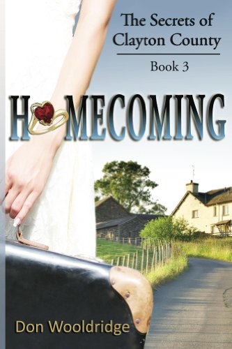 Book: Homecoming - Book 3 The Secrets of Clayton County Trilogy by Don Wooldridge