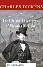 THE LIFE AND ADVENTURES OF    NICHOLAS NICKLEBY(illustrated)