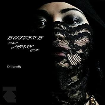 Butter B ... The Love EP