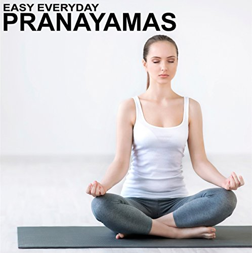 Easy Everyday Pranayamas audiobook cover art