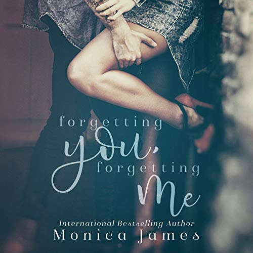 Forgetting You, Forgetting Me audiobook cover art