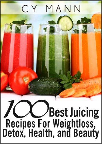 100 best juicing recipes - 1
