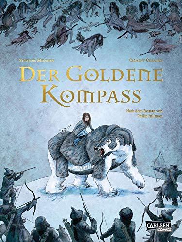 Der goldene Kompass - Die Graphic Novel zu His Dark Materials 1 (Der goldene Kompass (Comic))