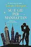 Su e giù per Manhattan. Da Manhattan con amore (Vol. 1)