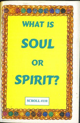 What is Soul or Sprit (Scroll #110)