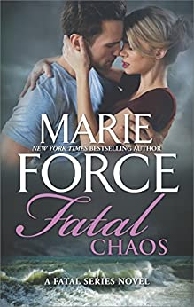 Fatal Chaos (The Fatal Series) by [Marie Force]