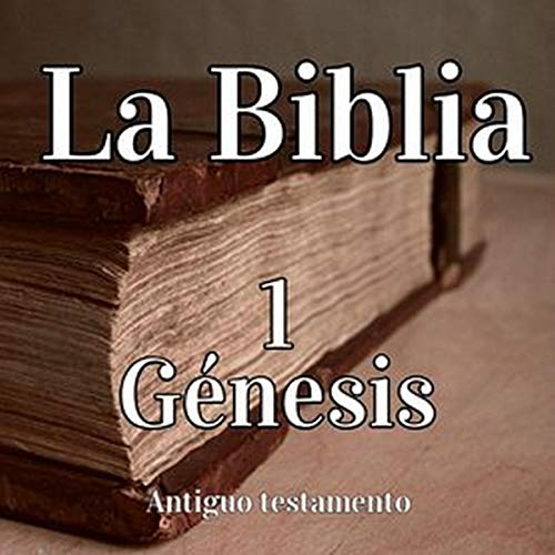 La Biblia 1: Génesis [The Bible 1: Genesis] cover art