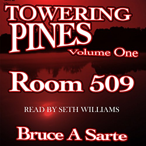 Towering Pines, Volume One: Room 509 audiobook cover art